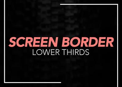 Screen Border Lower Thirds